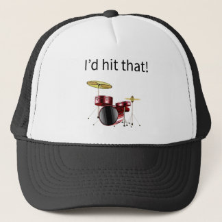 I'd hit that! Drum kit with words Trucker Hat