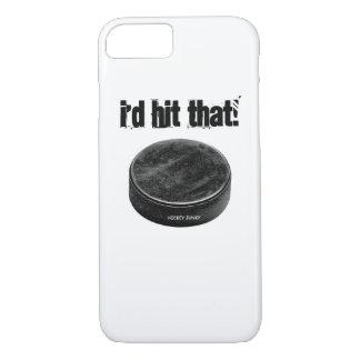 I'D HIT THAT! iPhone 7 CASE