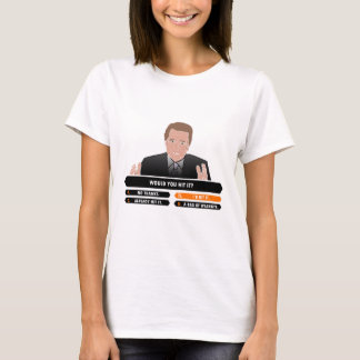 ID HIT THAT - MILLIONAIRE T-Shirt