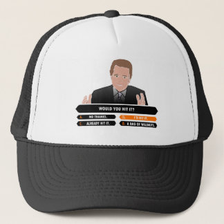 ID HIT THAT - MILLIONAIRE TRUCKER HAT