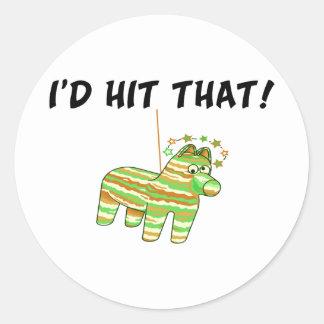 I'd Hit That Pinata Classic Round Sticker