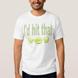 I'd hit that tennis t-shirt