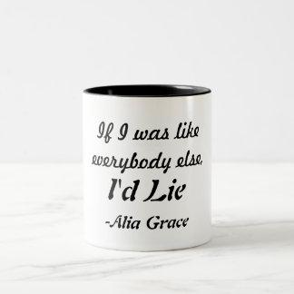 I'd  Lie Mug