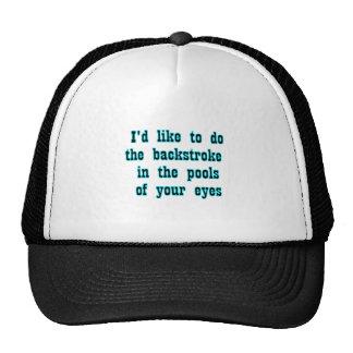 i'd like to do the backstroke... trucker hats