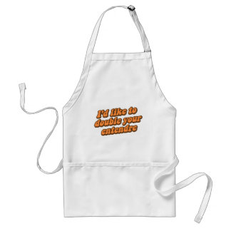 I'd Like to Double Your Entendre Adult Apron