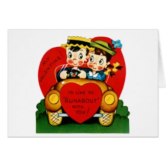 """I'd Like To """"Runabout"""" With You Valentine Greeting Card"""
