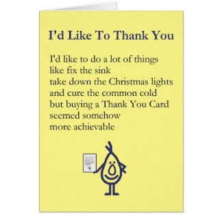 I'd Like To Thank You - A quirky thank you poem Card