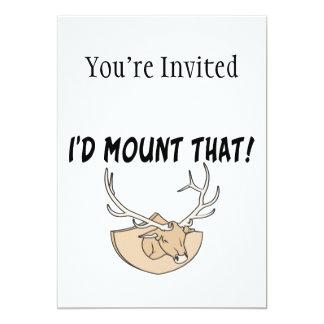 I'd Mount That Deer Head 5x7 Paper Invitation Card
