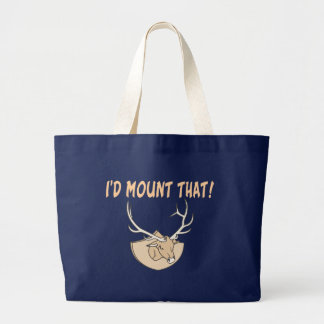 I'd Mount That Head Large Tote Bag