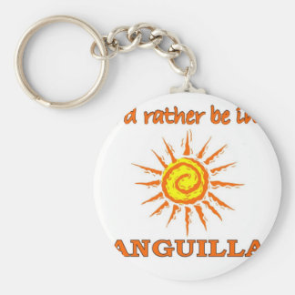 I'd Rathe Be in Anguilla Basic Round Button Keychain