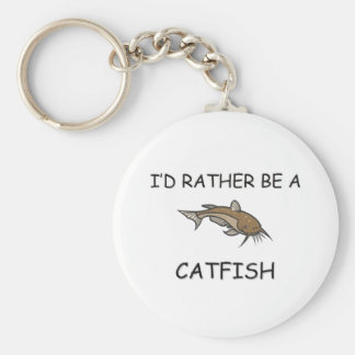 I'd Rather Be A Catfish Keychain