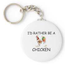 I'd Rather Be A Chicken Keychain