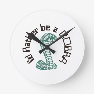 Id Rather Be a Cobra Round Clock