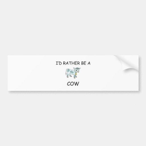 I'd Rather Be A Cow Car Bumper Sticker