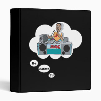 i'd rather be a DeeJay 6 3 Ring Binder