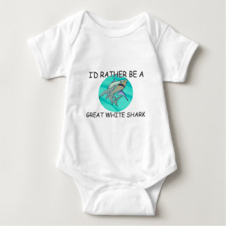 I'd Rather Be A Great White Shark Baby Bodysuit