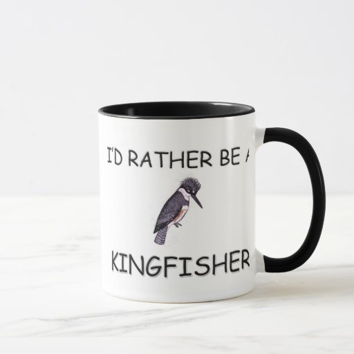 I'd Rather Be A Kingfisher Mug