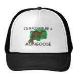 I'd Rather Be A Mongoose Mesh Hat