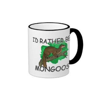 I'd Rather Be A Mongoose Ringer Mug