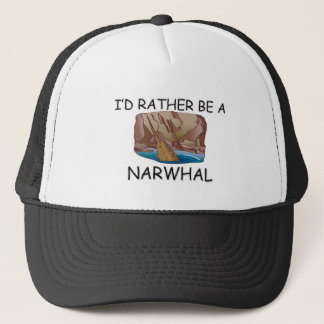 I'd Rather Be A Narwhal Trucker Hat