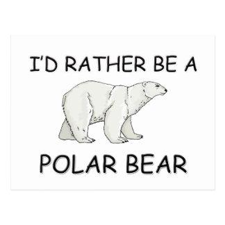 I'd Rather Be A Polar Bear Postcard