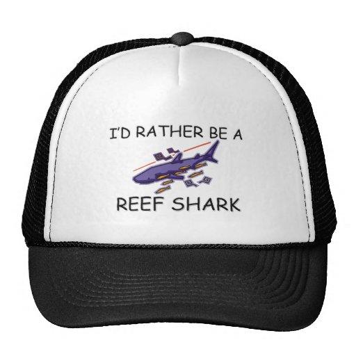 I'd Rather Be A Reef Shark Trucker Hat