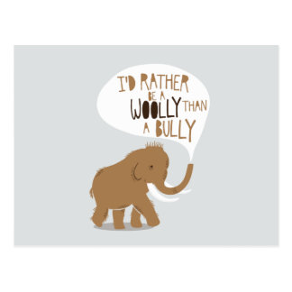 """""""I'd Rather Be a Woolly Than a Bully"""" Postcards"""