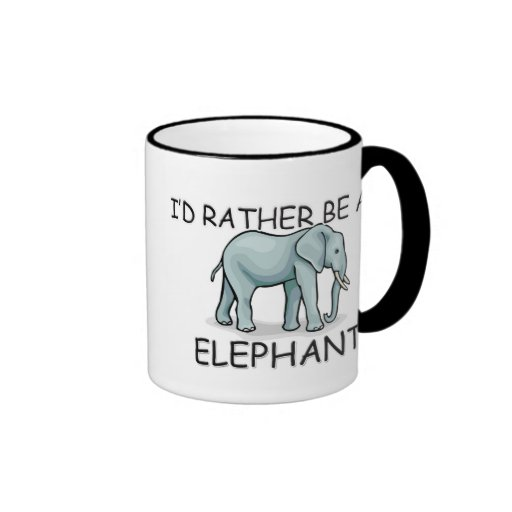 I'd Rather Be An Elephant Ringer Coffee Mug