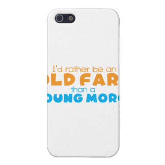 I'd rather be an OLD FART than a young MORON Case For iPhone SE/5/5s