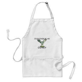 I'd Rather Be An Osprey Adult Apron