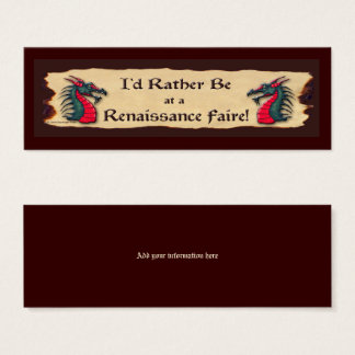 I'd Rather be at a Ren Faire Dragon Mini Business Card
