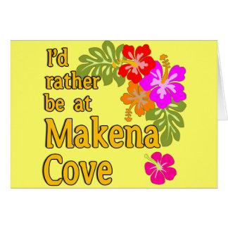 I'd Rather be at Makena Cove Hawaii Card