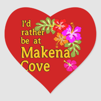 I'd Rather be at Makena Cove Hawaii Heart Sticker