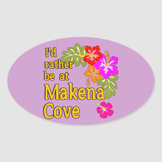 I'd Rather be at Makena Cove Hawaii Oval Sticker