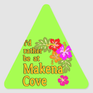 I'd Rather be at Makena Cove Hawaii Triangle Sticker