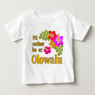 I'd Rather be at Olowalu Hawaii Infant T-shirt