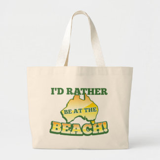 I'd rather be at the beach aussie Australian map Large Tote Bag