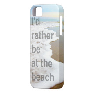 I'D RATHER BE AT THE BEACH PHOTO DESIGN iPhone 5 CASES