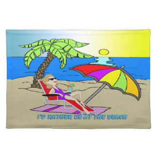 I'd Rather Be at the Beach - Woman American MoJo P Placemat