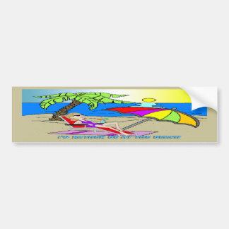 I'd Rather Be at the Beach - Woman Bumper Sticker Car Bumper Sticker