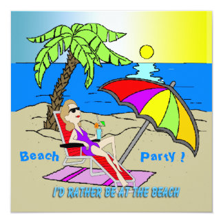 I'd Rather Be at the Beach - Woman Invitation