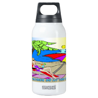 I'd Rather Be at the Beach - Woman Liberty Bottle 10 Oz Insulated SIGG Thermos Water Bottle