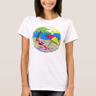 I'd Rather Be at the Beach - Woman T-Shirt