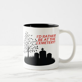 I'd Rather Be At The Cemetery Two-Tone Coffee Mug