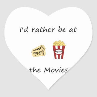 I'd rather be at the movies heart sticker