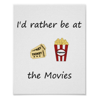 I'd rather be at the movies poster