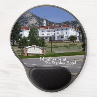 I'd rather be at the Stanley Hotel Gel Mouse Pad