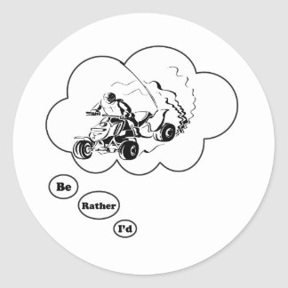 I'd rather be ATV Riding Round Sticker