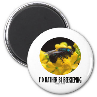 I'd Rather Be Beekeeping (Bee On Barberry Flower) 2 Inch Round Magnet