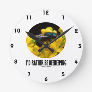 I'd Rather Be Beekeeping (Bee On Barberry Flower) Round Clock